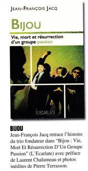 Bijou : vie mort et résurrection d'un groupe passion - Jean-François Jacq